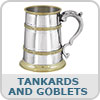 Tankards and Goblets
